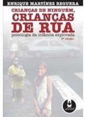 Criancas De Ninguem, Criancas De Rua