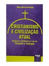 Cristianismo E Civilizacao Atual