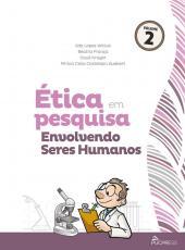 Etica Em Pesquisa Envolvendo Seres Humanos - Vol 02