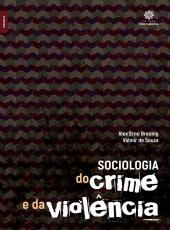 Sociologia Do Crime E Da Violencia