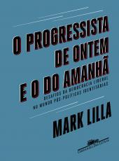 Progressista De Ontem E O Do Amanha, O