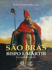 Sao Bras Bispo E Martir