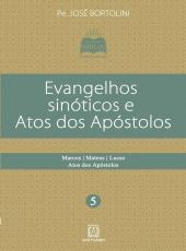 Evangelhos Sinoticos E Atos Dos Apostolos