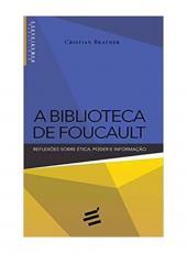 A BIBLIOTECA DE FOUCAULT: REFLEX