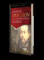 Sermoes De Spurgeon Sobre As Grandes Oracoes Da Biblia