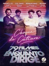 Choque De Cultura - 79 Filmes Pra Assistir Enquanto Dirige