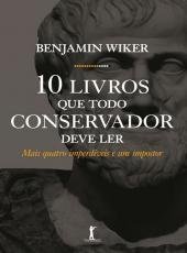 10 Livros Que Todo Conservador Deve Ler