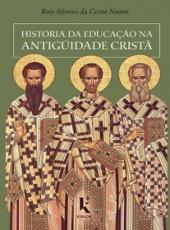 Historia Da Educacao Na Antiguidade Crista