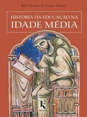 Historia Da Educacao Na Idade Media