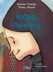 Moiara, Filha Da Terra