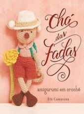 CHA DAS FADAS - AMIGURUMI EM CROCHE