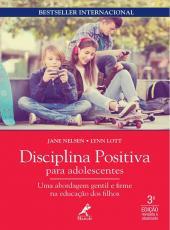 DISCIPLINA POSITIVA PARA ADOLESCENTES - 03 ED
