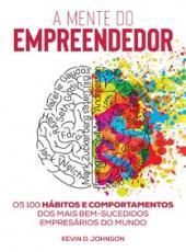 Mente Do Empreendedor, A