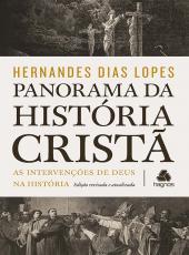 Panorama Da Historia Crista - As Intervencoes De Deus Na Historia