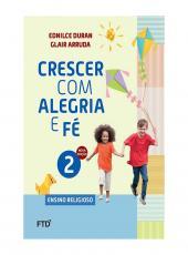 Conjunto - Crescer Com Alegria E Fe - 2 Ano - Ef I
