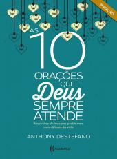 10 Oracoes Que Deus Sempre Atende, As - 02 Ed
