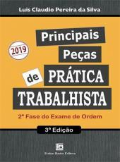Principais Pecas De Pratica Trabalhista 2 Fase Do Exame Da Ordem - 02 Ed