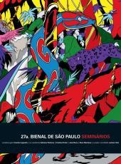 27A. BIENAL DE SÃO PAULO: SEMINÁRIOS