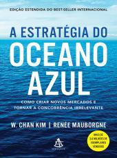 Estrategia Do Oceano Azul, A