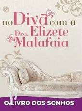 Livro Dos Sonhos,o - No Diva Com A Dra Elizete Malafaia