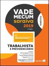 Vade Mecum Saraiva 2019 - Trabalhista E Previdenciario - 03 Ed