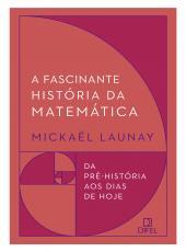 Fascinante Historia Da Matematica, A