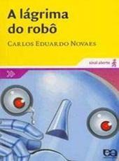Lagrima Do Robo, A