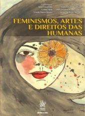 Feminismos, Artes E Direitos Das Humanas