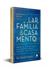 Comentario Biblico Lar, Familia E Casamento