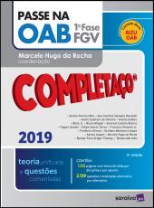 Passe Na Oab 1 Fase Fgv - Completaco 2019 - 05 Ed