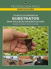 Tecnicas De Preparo De Substratos Para Aplicacao Em Horticultura