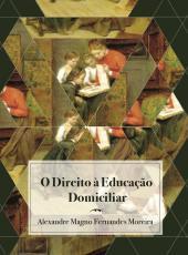 Direito A Educacao Domiciliar, O
