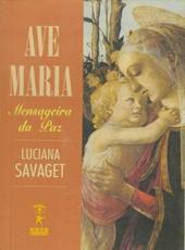Ave Maria, Mensageira Da Paz