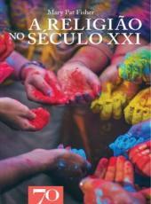 Religiao No Seculo Xxi, A
