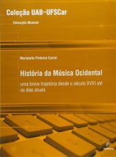 Historia Da Musica Ocidental - Uma Breve Trajetoria