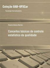 Conceitos Basicos De Controle Estatistico Da Qualidade