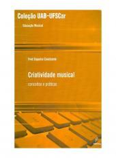 Criatividade Musical - Conceitos E Praticas