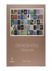 Cristais Em Vidro - Ciencia E Arte