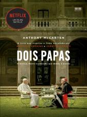 Dois Papas: Francisco, Bento E A Decis