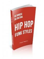 Dancas Da Cultura Hip Hop E Funk Styles, As