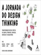 Jornada Do Design Thinking, A