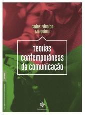 Teorias Contemporaneas Da Comunicacao
