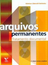Arquivos Permanentes - Tratamento Documental - 04 Ed