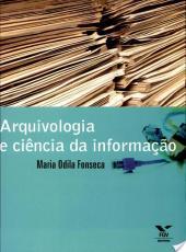 Arquivologia E Ciencia Da Informacao