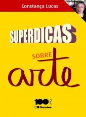 Superdicas De Arte