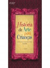 Historia Da Arte Para Criancas - 11 Ed