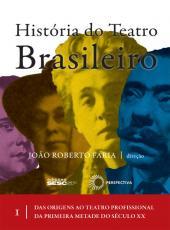 Historia Do Teatro Brasileiro I