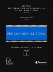 Tratado De Direito Eleitoral Volume Iv - Propaganda Eleitoral