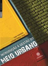 Introducao A Gestao Do Meio Urbano - 2 Ed
