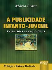 Publicidade Infanto-juvenil, A: Pervers